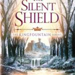 [PDF] [EPUB] The Silent Shield (Kingfountain #5) Download