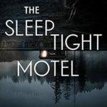 [PDF] [EPUB] The Sleep Tight Motel Download