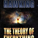 [PDF] [EPUB] The Theory of Everything: The Origin and Fate of the Universe Download