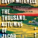 [PDF] [EPUB] The Thousand Autumns of Jacob de Zoet Download