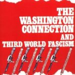 [PDF] [EPUB] The Washington Connection and Third World Fascism (Political Economy of Human Rights, #1) Download
