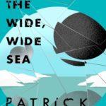 [PDF] [EPUB] The Wide, Wide Sea (Chaos Walking, #2.5) Download