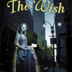 [PDF] [EPUB] The Wish by Gail Carson Levine Download