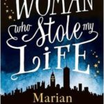 [PDF] [EPUB] The Woman Who Stole My Life Download