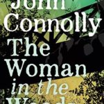[PDF] [EPUB] The Woman in the Woods (Charlie Parker, #16) Download