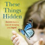 [PDF] [EPUB] These Things Hidden Download