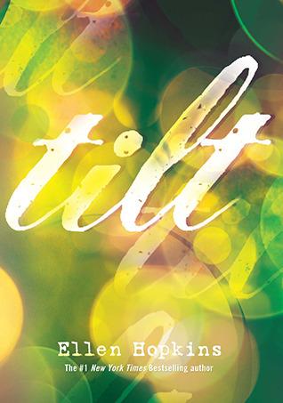 [PDF] [EPUB] Tilt Download by Ellen Hopkins