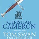 [PDF] [EPUB] Tom Swan and the Siege of Belgrade: Part Six (Tom Swan and the Siege of Belgrade, #6) Download
