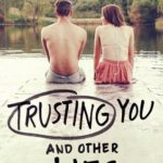 [PDF] [EPUB] Trusting You and Other Lies Download