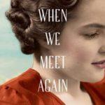 [PDF] [EPUB] When We Meet Again Download
