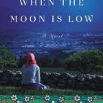 [PDF] [EPUB] When the Moon is Low Download