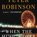 [PDF] [EPUB] When the Music's Over (Inspector Banks, #23) Download