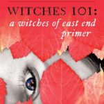 [PDF] [EPUB] Witches 101: A Witches of East End Primer Download