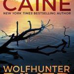 [PDF] [EPUB] Wolfhunter River (Stillhouse Lake, #3) Download