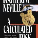 [PDF] [EPUB] A Calculated Risk Download