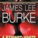 [PDF] [EPUB] A Stained White Radiance (Dave Robicheaux, #5) Download