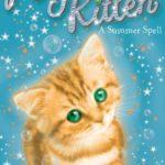 [PDF] [EPUB] A Summer Spell (Magic Kitten, #1) Download
