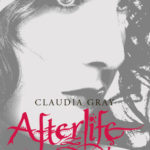 [PDF] [EPUB] Afterlife by Claudia Gray Download