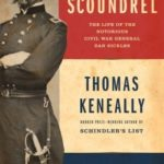 [PDF] [EPUB] American Scoundrel: The Life of the Notorious Civil War General Dan Sickles Download