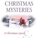 [PDF] [EPUB] Anne Perry's Christmas Mysteries: A Christmas Guest   A Christmas Secret (Christmas Stories, #3-4) Download