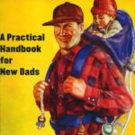 [PDF] [EPUB] Be Prepared: A Practical Handbook for New Dads Download