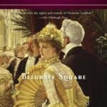 [PDF] [EPUB] Belgrave Square (Charlotte and Thomas Pitt, #12) Download
