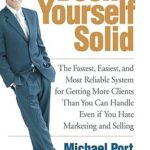 [PDF] [EPUB] Book Yourself Solid: The Fastest, Easiest, and Most Reliable System for Getting More Clients Than You Can Handle Even If You Hate Marketing and Selling Download