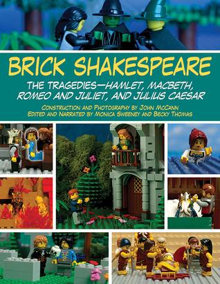[PDF] [EPUB] Brick Shakespeare: The Tragedies-Hamlet, Macbeth, Romeo and Juliet, and Julius Caesar Download by Jack Hollan