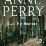 [PDF] [EPUB] Cain His Brother (William Monk, #6) Download