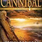 [PDF] [EPUB] Cannibal (Chess Team Adventure, #7) Download