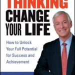 [PDF] [EPUB] Change Your Thinking, Change Your Life: How to Unlock Your Full Potential for Success and Achievement Download
