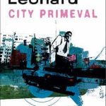 [PDF] [EPUB] City Primeval Download