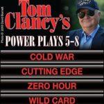 [PDF] [EPUB] Cold War   Cutting Edge   Zero Hour   Wild Card  (Tom Clancy's Power Plays, #5-8) Download