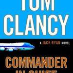 [PDF] [EPUB] Commander-in-Chief (Jack Ryan, #11) Download