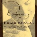 [PDF] [EPUB] Confessions of Felix Krull, Confidence Man: The Early Years Download