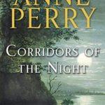 [PDF] [EPUB] Corridors of the Night (William Monk, #21) Download