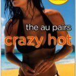 [PDF] [EPUB] Crazy Hot (The Au Pairs, #4) Download