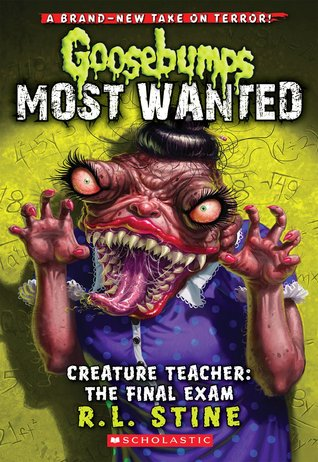 [PDF] [EPUB] Creature Teacher: The Final Exam (Goosebumps Most Wanted, #6) Download by R.L. Stine