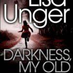 [PDF] [EPUB] Darkness, My Old Friend Download
