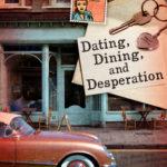 [PDF] [EPUB] Dating, Dining, and Desperation (Dear Daphne #2) Download
