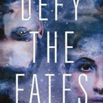 [PDF] [EPUB] Defy the Fates (Constellation, #3) Download