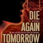 [PDF] [EPUB] Die Again Tomorrow Download