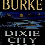 [PDF] [EPUB] Dixie City Jam (Dave Robicheaux, #7) Download