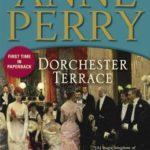 [PDF] [EPUB] Dorchester Terrace (Charlotte and Thomas Pitt, #27) Download