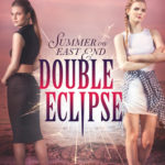 [PDF] [EPUB] Double Eclipse (Summer on East End, #2) Download