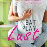[PDF] [EPUB] Eat Play Lust Download