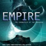 [PDF] [EPUB] Empire (The Chronicles of the Invaders, #2) Download