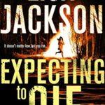[PDF] [EPUB] Expecting to Die (To Die, #7) Download