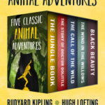 [PDF] [EPUB] Five Classic Animal Adventures: The Jungle Book, The Story of Doctor Dolittle, The Call of the Wild, The Wind in the Willows, and Black Beauty Download
