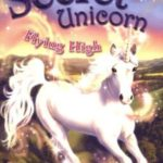 [PDF] [EPUB] Flying High (My Secret Unicorn, #3) Download